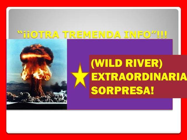 *(ADELANTADOS) o (CONFIRMADOS)= (SÚPER INFOS HÍPICAS)! CLICK  WILD_RIVER11