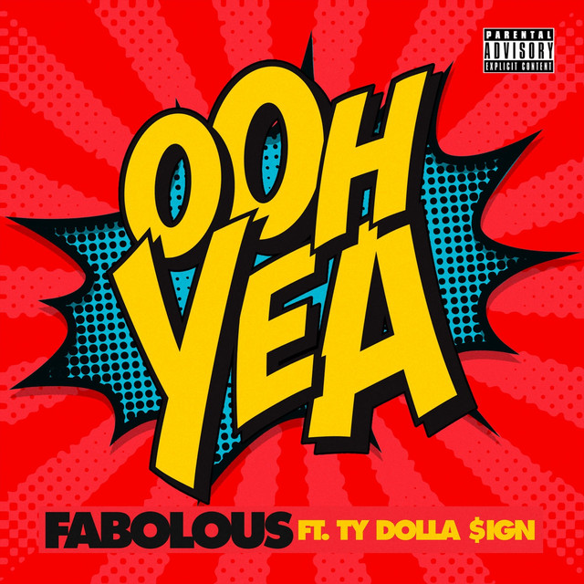 Fabolous Ft. Ty Dolla $ign - Ooh Yea itunes