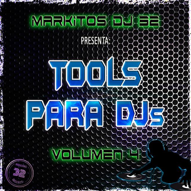 Tools Markitos DJ 32 - Volumen 4