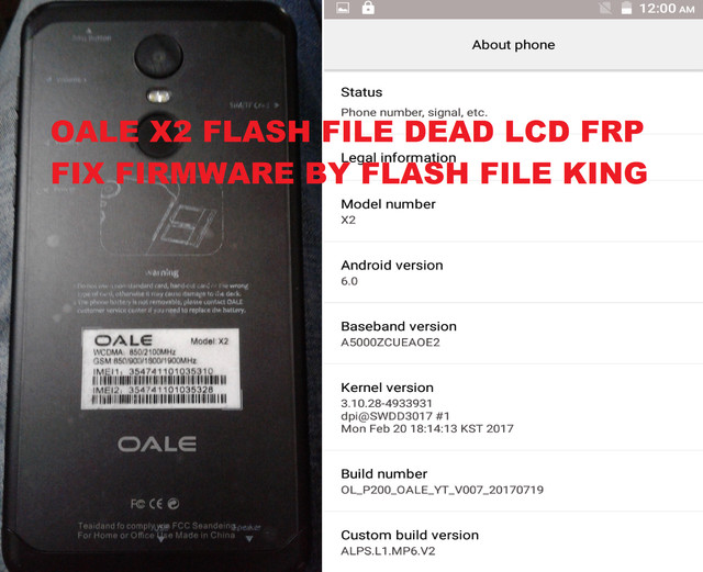 OALE X2 FLASH FILE MT6580 6 0 DEAD LCD FRP FIX FIRMWARE