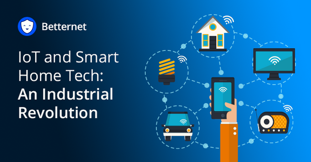 IoT and Smart Home Tech: An Industrial Revolution