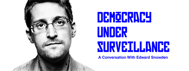 Democracy Under Surveillance: A Conversation With Edward Snowden