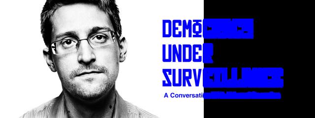 Democracy Under Surveillance: A Conversation With Edward Snowden