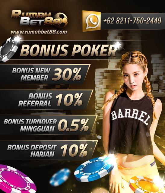 Rumahbet88 Agent Sbobet | IDN Poker | Bonus New Member Poker 30% | Bonus Turnover Poker 0,5% | Bonus Cashback Livecasino & Sports 10% IMG_20180402_WA0012