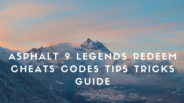 Asphalth_9_Legends_Cheats_Codes