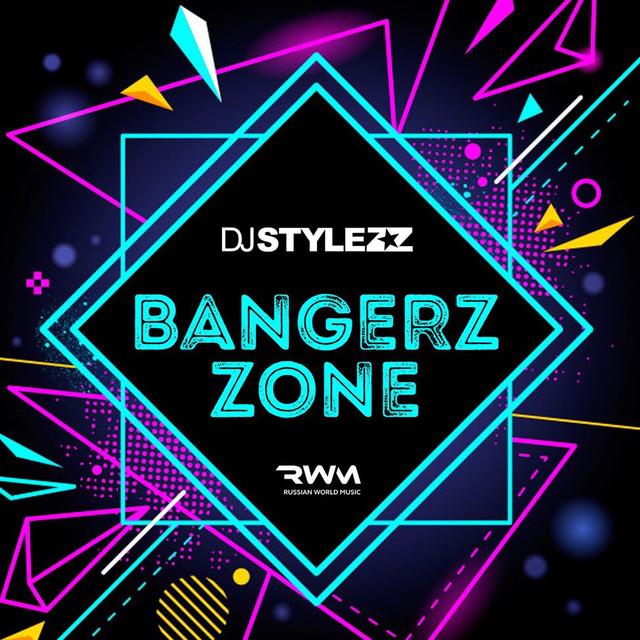 DJ STYLEZZ BANGERZZONE