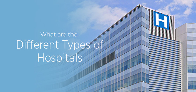 What Are the Different Types of Hospitals?