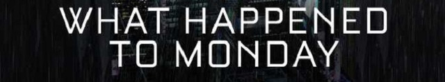 Poster for What Happened to Monday (2017)