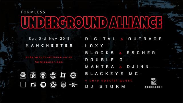 Formless x Underground Alliance , Rebellion, Manchester : DIGITAL & OUTRAGE, LOXY, DJ STORM