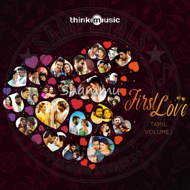 First Love - Vol-1 (2018) [Digital] [Think Music] - FLAC / WAV / Lossless Songs