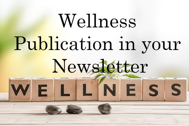 Wellness Publication in your Newsletter