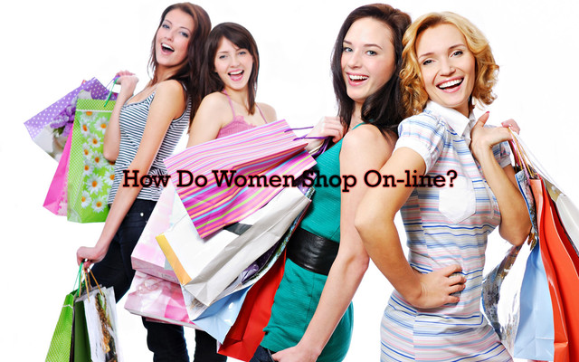 How Do Women Shop On-line?