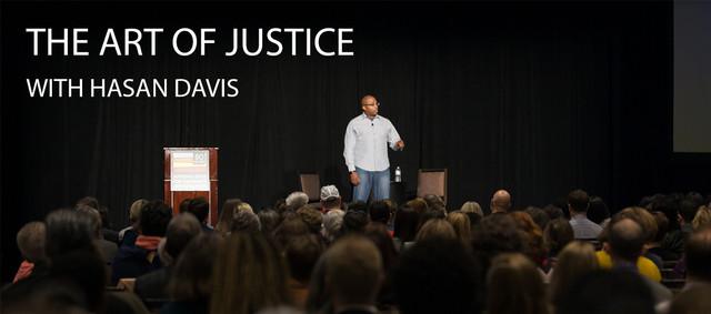 Artof_Justice_Hasan_Davis