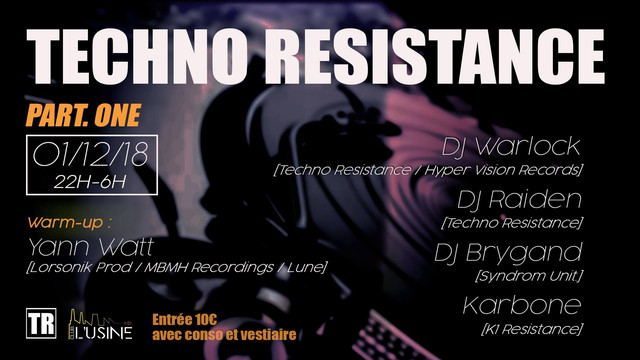 Techno-Resistance-2018-L-Usine-Club