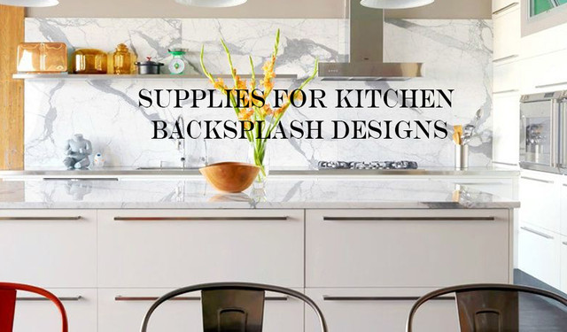 Supplies For Kitchen Backsplash Designs