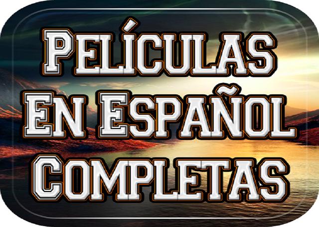Pel_culas_en_espa_ol_completas