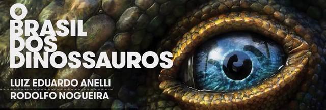 O Brasil dos Dinossauros e1513015400934