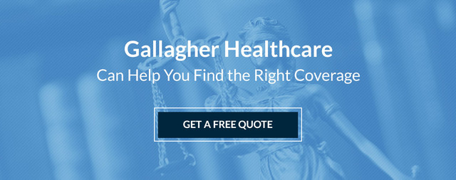 Gallagher Healthcare can help you find the right coverage. Get a Free Quote.