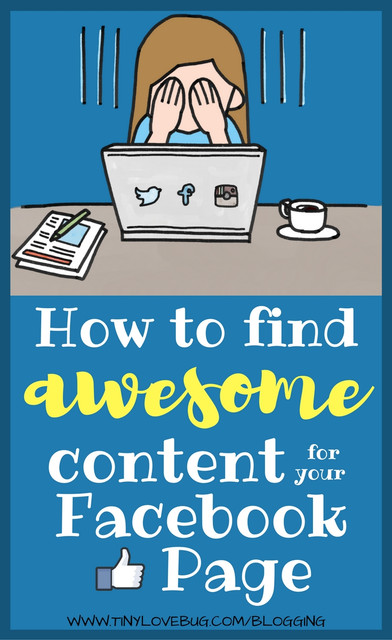how to find awesome content for Facebook page