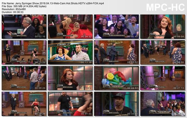 Jerry Springer Show 2018 04 13-Web-Cam Hot Shots HDTV x264-FOX mp4