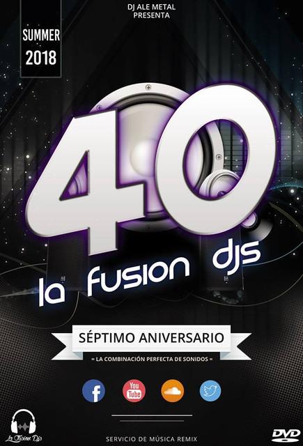 LA FUSION DJS - VOLUMEN 40 (SÉPTIMO ANIVERSARIO)