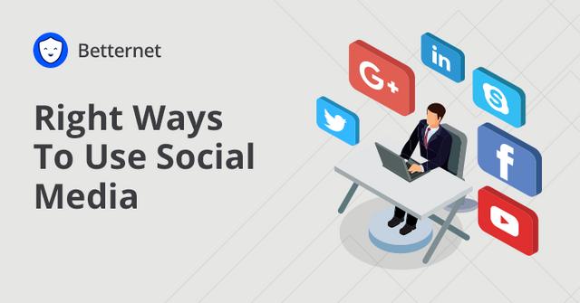 3 Ways To Use Social Media Responsibly