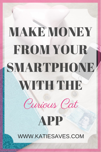 MAKE_MONEY_FROM_YOUR_SMARTPHONE_WITH_THE_CURIOUS_CAT_APP