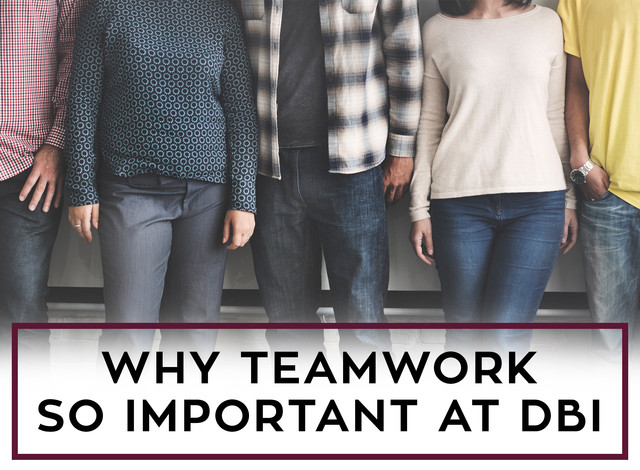 Why Team work so important to DBI