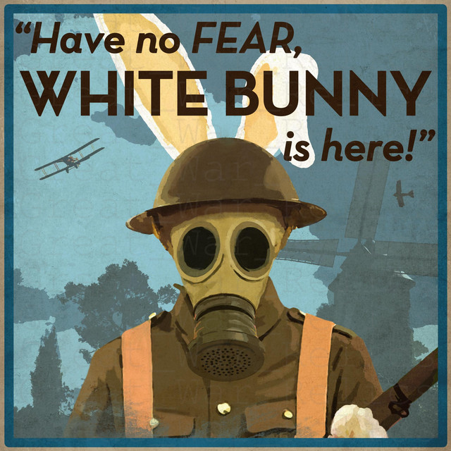 WW1 Propaganda Poster WHITE BUNNY WWI British Soldier In Gas Mask