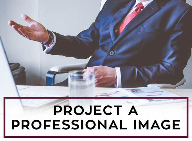 Project a Professional Image