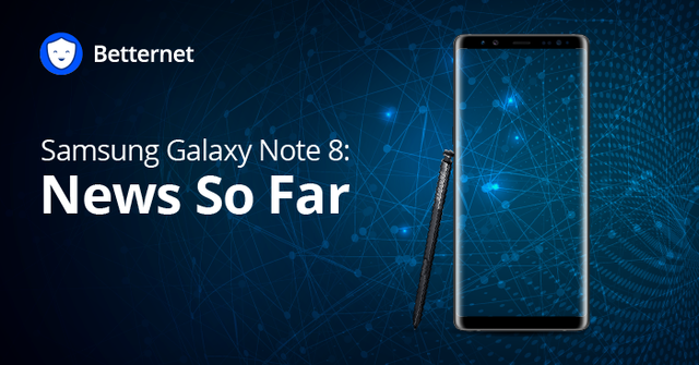 Samsung Note 8: The Latest News