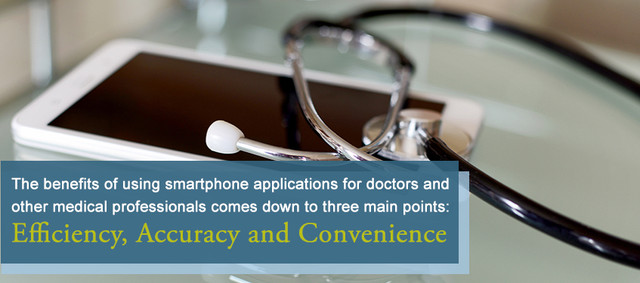 The benefits of using smartphone applications for doctors and other medical professionals comes down to three main points: Efficiency, Accuracy and Convenience.