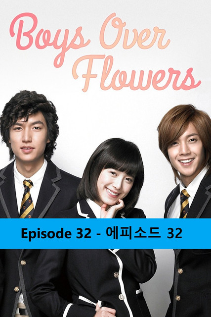 Boys Over Flowers Episode 32 - 꽃보다 남자- Hindi Watch Online Download Free thumbnail
