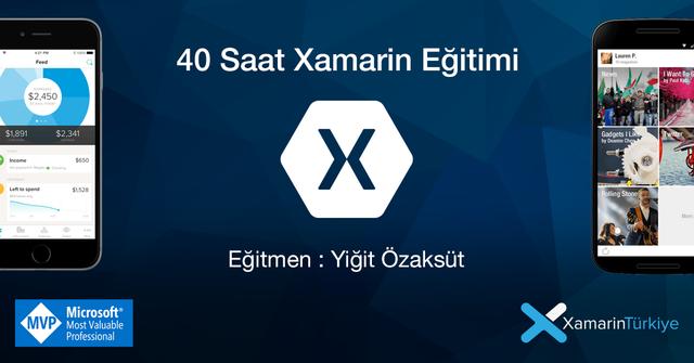 Xamarin Dersleri ve Eğitimleri Xamarin Örnek Uygulamaları Türkçe Xamarin Kaynakları