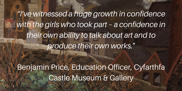 I_ve_witnessed_a_huge_growth_in_confidence_with_the_girls_who_took_part_a_confidence_in_their_own_ability_to_talk_about_art_and_to_produce_their_own_works