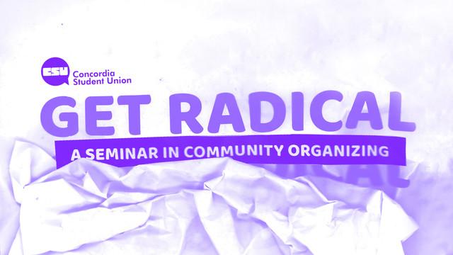Get Radical: A Seminar in Community Organizing