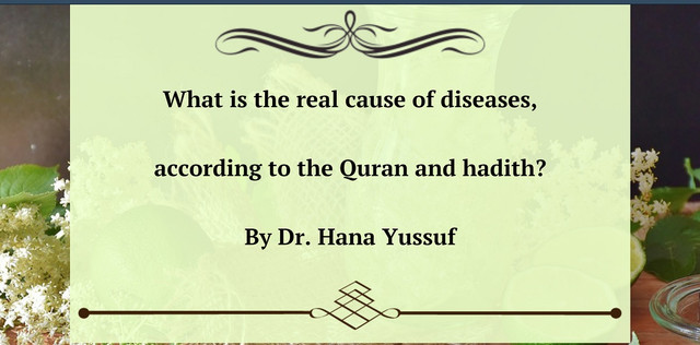 what_is_the_real_cause_of_diseases_according_to_Quran