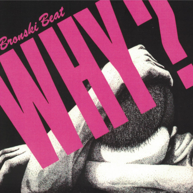 bronski-beat-why-front