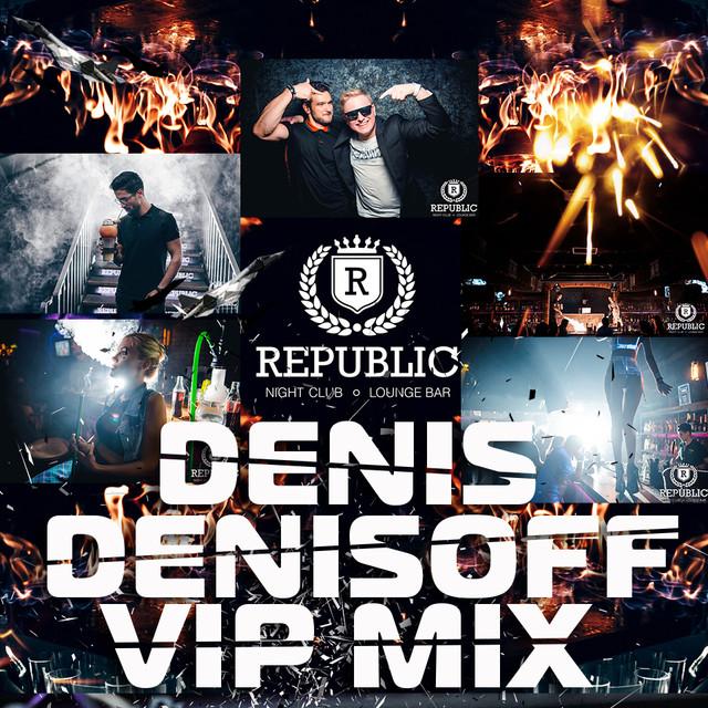 DENIS_DENISOFF_VIP_MIX